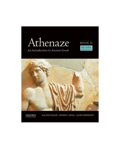 Athenaze: An Introduction to Ancient Greek: Book II 3rd ed rev