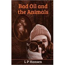 Bad Oil and the Animals, L P Hansen