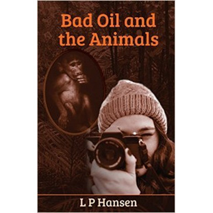 Bad Oil and the Animals, L P Hansen