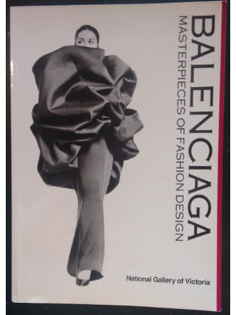 Balenciaga - Masterpieces of Fashion Design