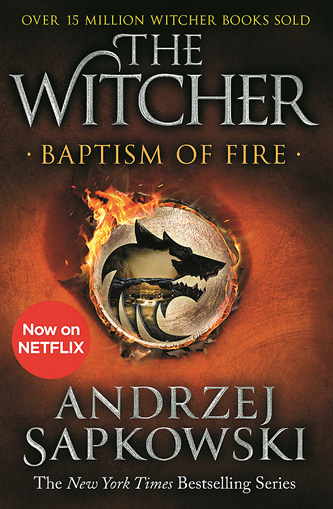 Baptism of Fire: Witcher Book Three