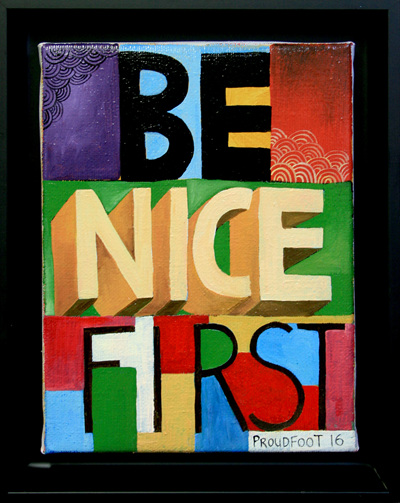 Be Nice First