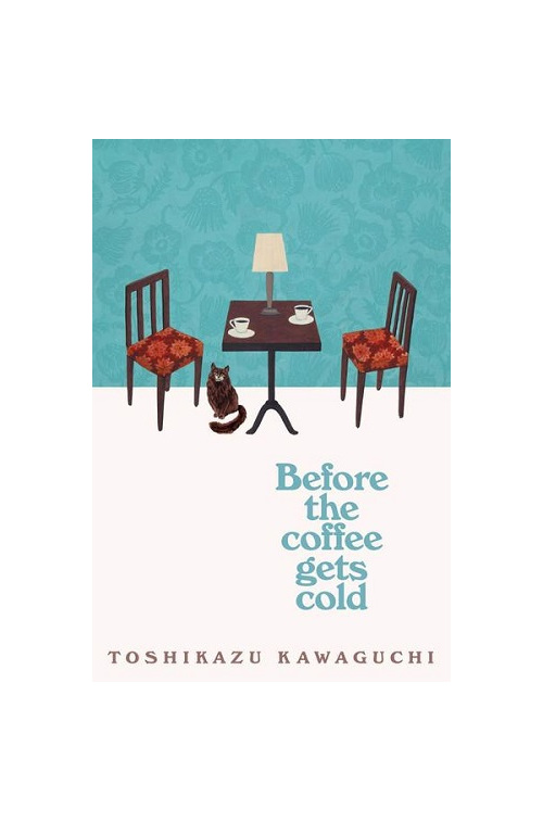 Before the Coffee Gets Cold (PRE-ORDER ONLY)