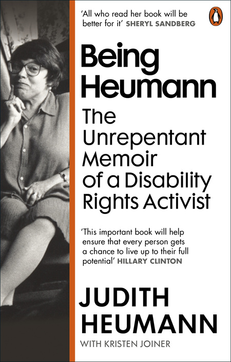 Being Heumann: The Unrepentant Memoir of a Disability Rights Activist