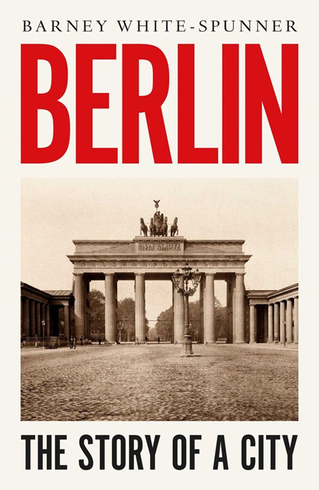 Berlin: The Story of a City