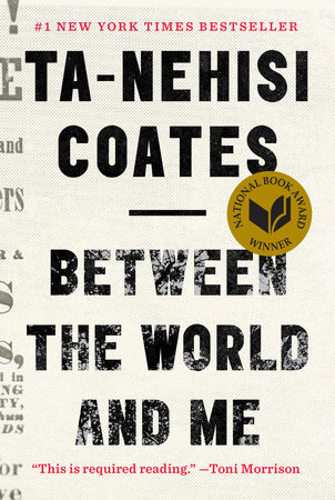 Between the World and Me (PRE-ORDER ONLY)