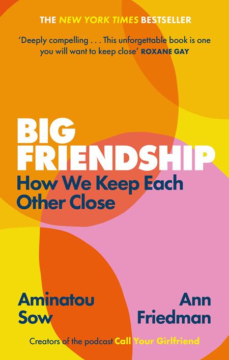 Big Friendship
