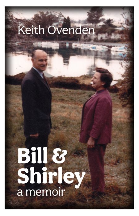 Bill & Shirley: A Memoir