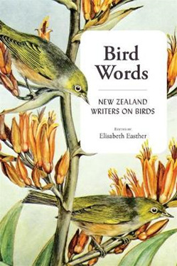 Bird Words: New Zealand writers on birds