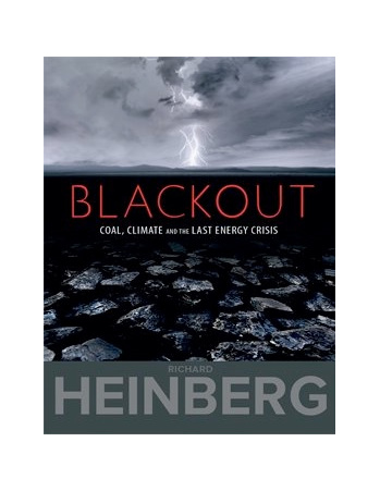 Blackout: Coal, Climate and the Last Energy Crisis