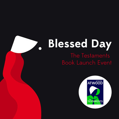 Blessed Day: The Testaments Book Launch Event