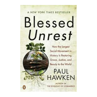 Blessed Unrest, Paul Hawken