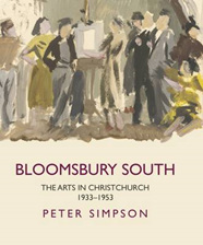 Bloomsbury South: the Arts in Christchurch 1933-1953