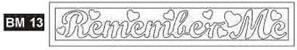 BM13 - Remember Me