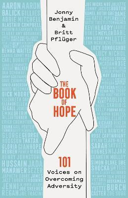 Book of Hope: 101 Voices on Overcoming Adversity