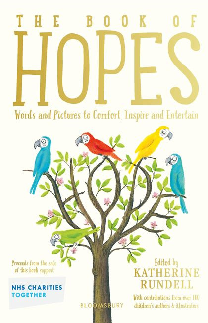Book of Hopes: Words and Pictures to Comfort, Inspire and Entertain