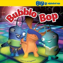 Bud-e Bubblo Bop:  Alphabet Rap