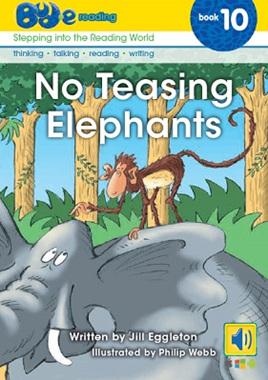 Bud-e Reading 10: No Teasing Elephants