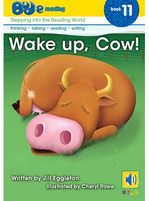 Bud-e Reading 11: Wake up, Cow!