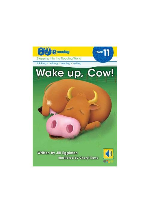 Bud-e Reading 11: Wake up, Cow!