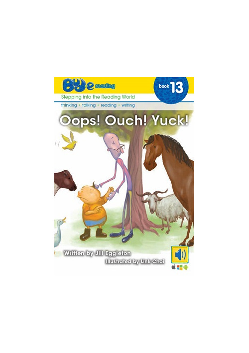 Bud-e Reading 13: Oops! Ouch! Yuck!