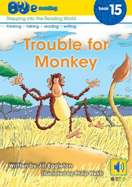 Bud-e Reading 15: Trouble for Monkey