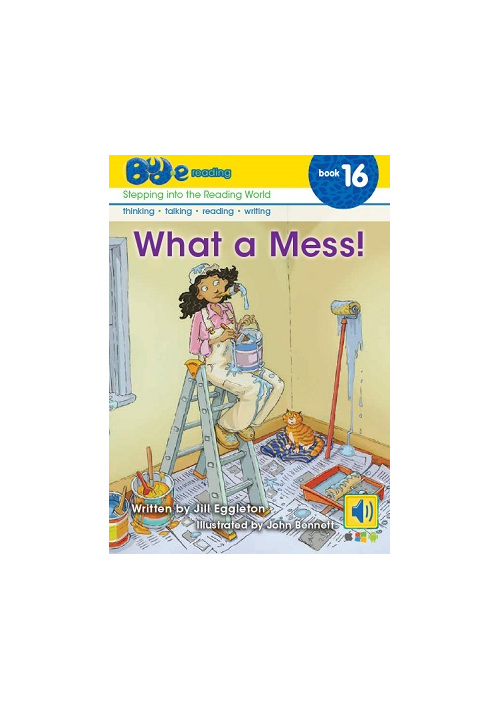 Bud-e Reading 16:  What a Mess!