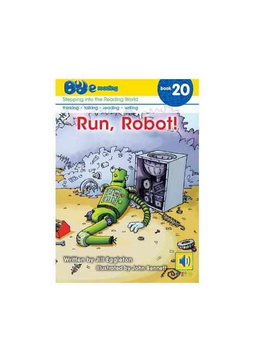 Bud-e Reading 20: Run, Robot!