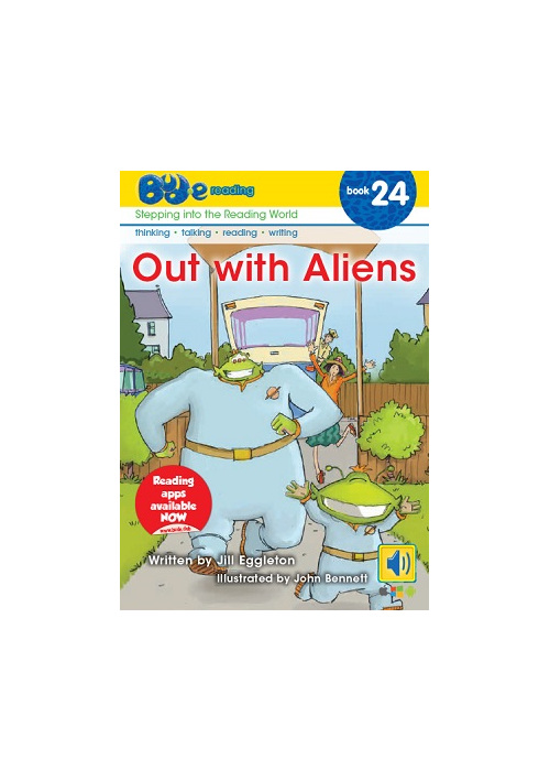 Bud-e Reading 24: Out with Aliens