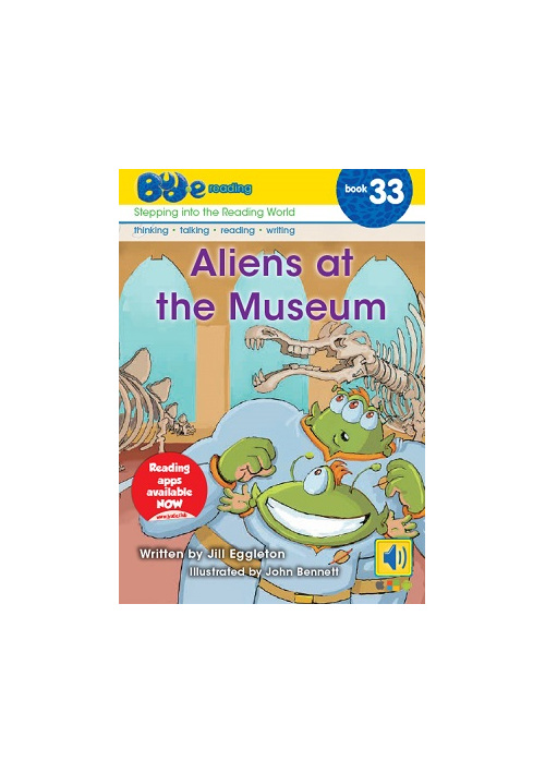 Bud-e Reading 33: Aliens at the Museum