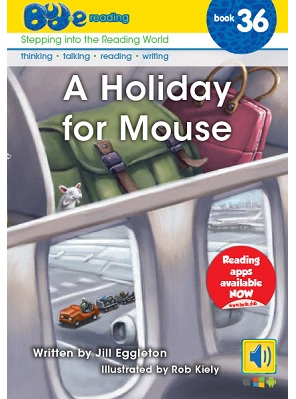 Bud-e Reading 36: A Holiday for Mouse