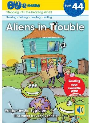 Bud-e Reading 44: Aliens in Trouble