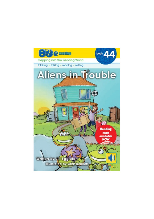 Bud-e Reading 44: Aliens in Trouble