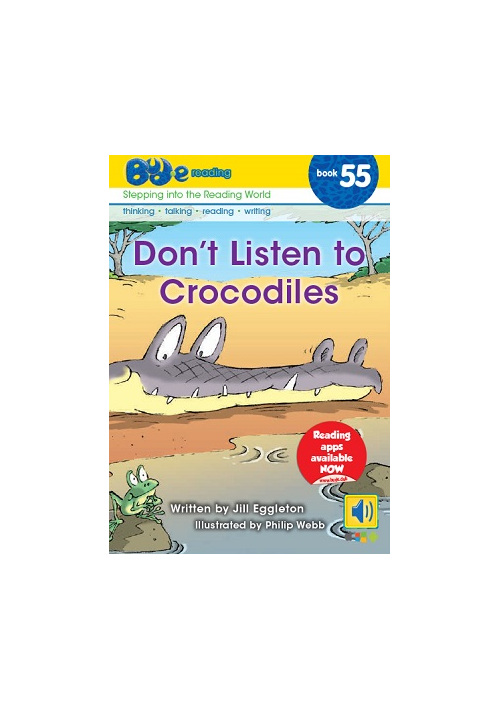 Bud-e Reading 55: Don't Listen to Crocodiles