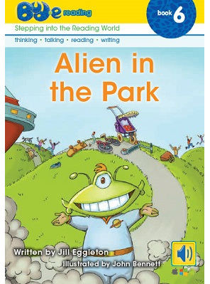 Bud-e Reading 6: Alien in the Park