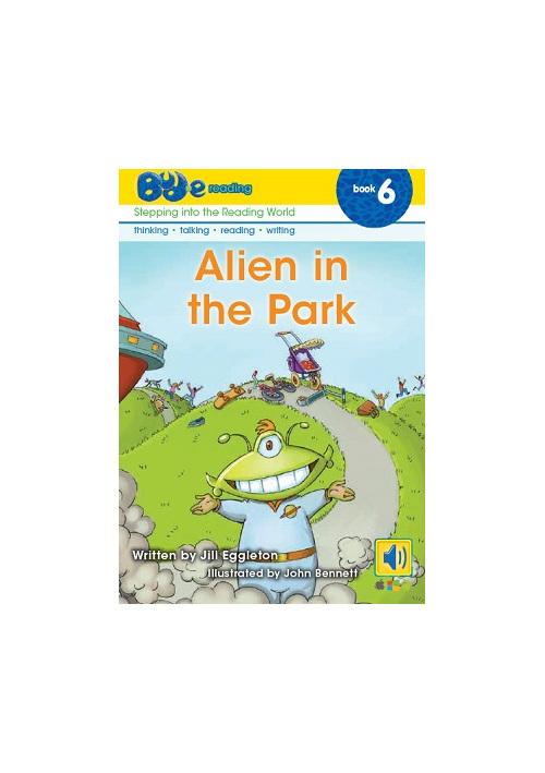 Bud-e Reading 6: Alien in the Park