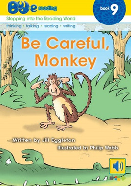 Bud-e Reading 9: Be Careful, Monkey