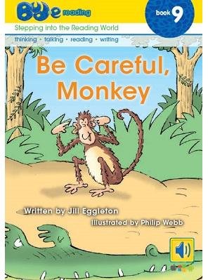 Bud-e Reading 9: Be Careful, Monkey
