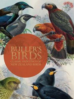 Buller's Birds: Classic Paintings of New Zealand Birds
