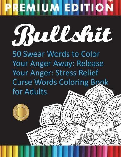BullS#!t Swear Book - Premium Edition