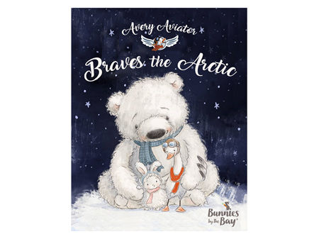 Bunnies By The Bay Avery Aviator Braves the Arctic Book