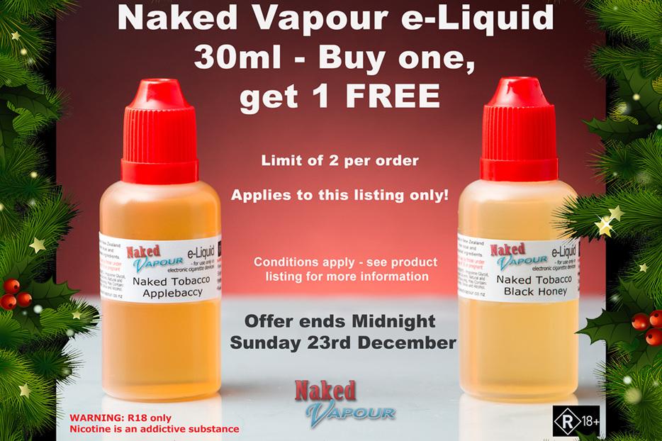 Buy 1, get 1 FREE - Naked Vapour 30ml e-Liquids