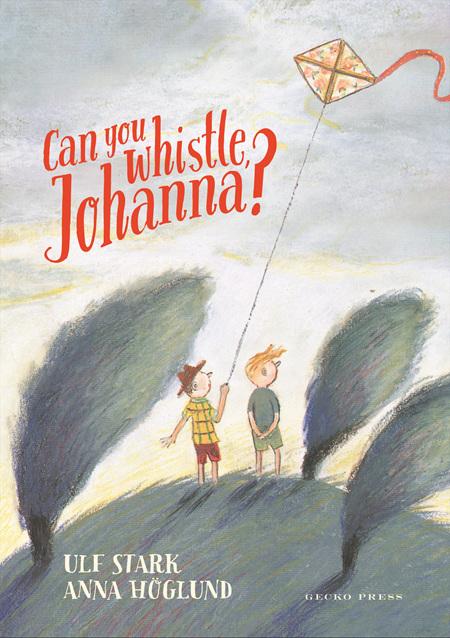 Can You Whistle Johanna?