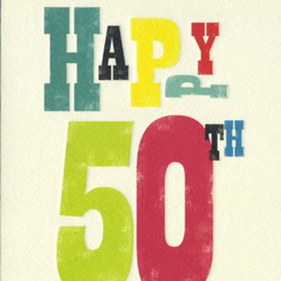 CARD - HAPPY 50TH
