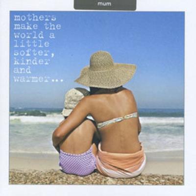 CARD LIFE IS SWEET MUM BEACH