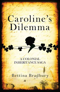 Caroline's Dilemma: A Colonial Inheritance Saga