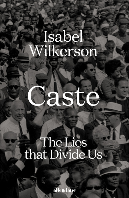 Caste: The Lies That Divide Us