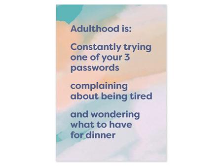 Cath Tate Humour Card - Adulthood is