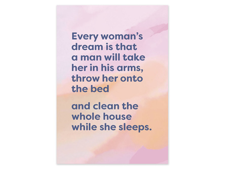 Cath Tate Humour Card - Every Woman's Dream