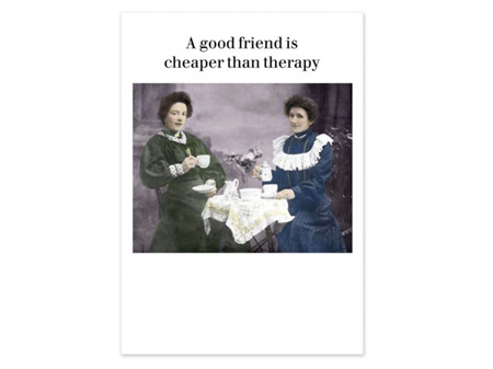 Cath Tate Photocaptions Card Cheaper than Therapy